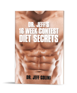 Dr Jeff's 16 Week Contest Diet Secrets