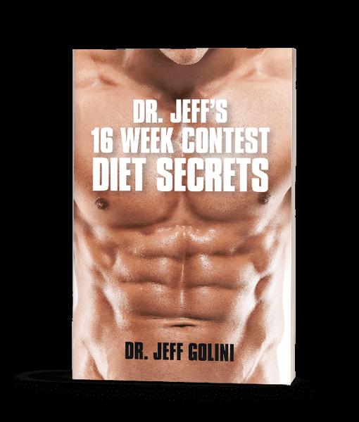 Dr Jeff's 16 Week Contest Diet Secrets