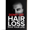 Don't Let Hair Loss Rule Your Life